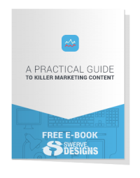 A Practical Guide To Killer Marketing Content Book